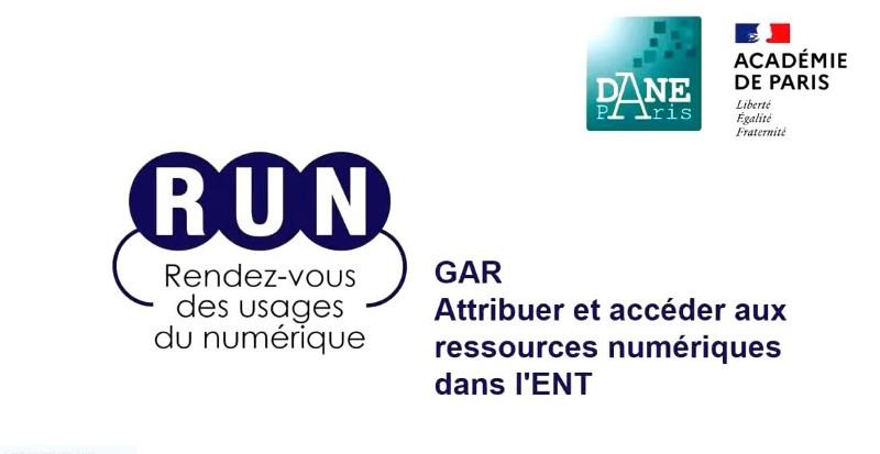 RUN - GAR , attribuer et accéder aux ressources numériques dans l'ENT