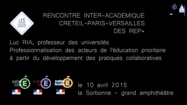 Rencontre inter-académique Créteil-Paris-Versailles des REP+ : Luc Ria