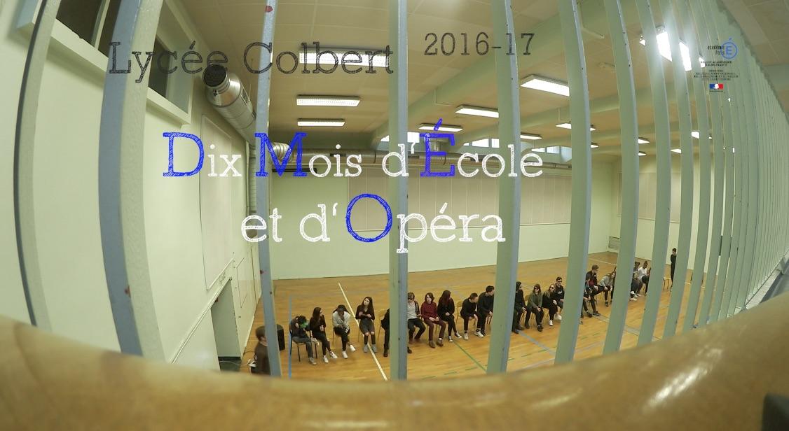 Dix Mois d'Ecole et d'Opéra