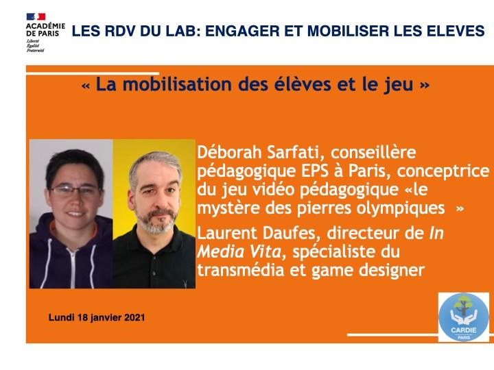 «La mobilisation des élèves et le jeu» avec Déborah Sarfati, et Laurent Daufes,