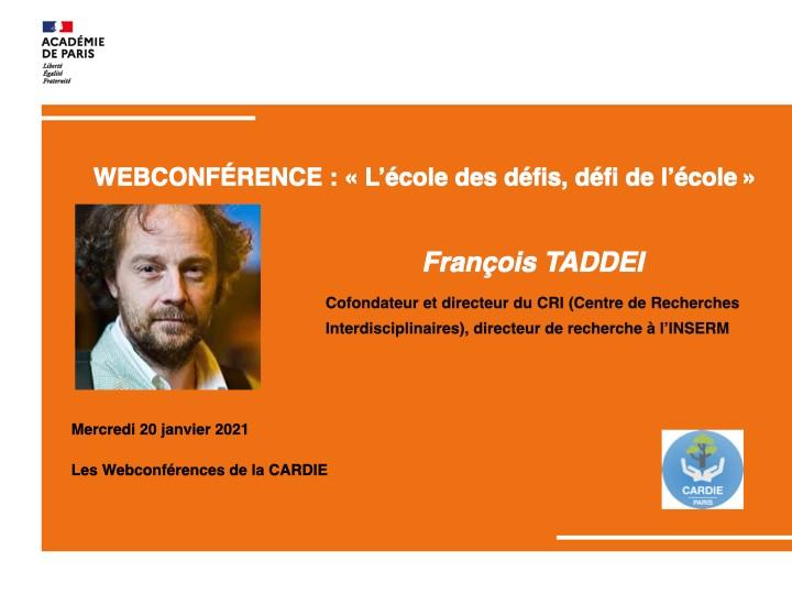 WEBCONFÉRENCE : «L'école des défis, défi de l'école», F. TADDEI