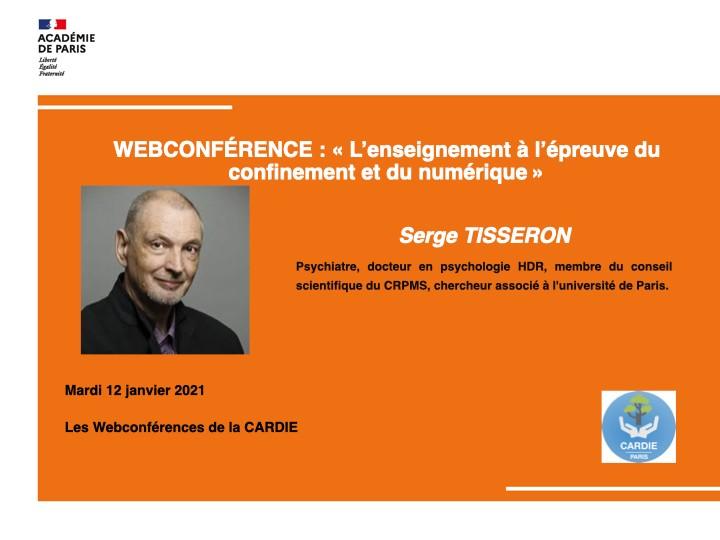 WEBCONFÉRENCE : «L'enseignement à l'épreuve du confinement et du numérique» par Serge TISSERON