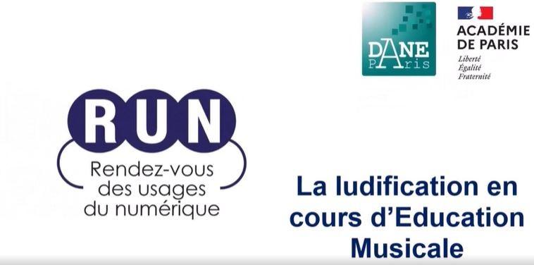 RUN- La ludification en cours d'éducation musicale