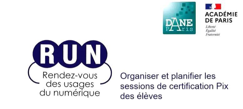 RUN - Organiser et planifier les sessions de certification Pix des élèves