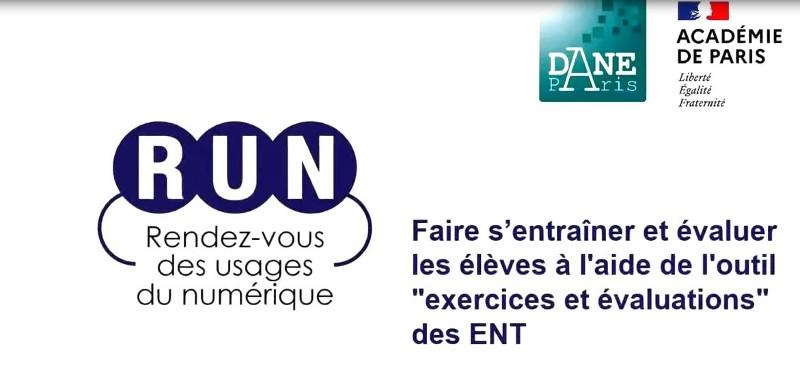 RUN-Faire s'entraîner et évaluer les élèves à l'aide de l'outil exercices et évaluations des ENT